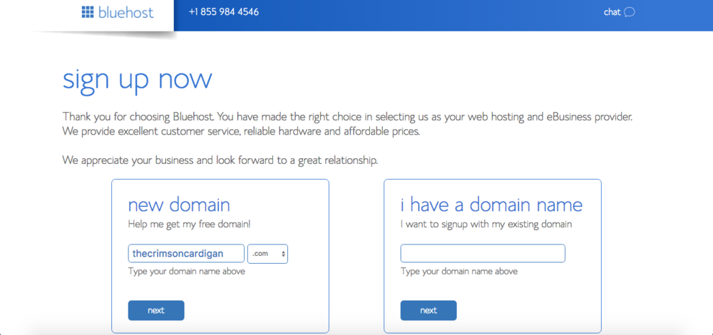 "If you don't have a domain, pick one and click next to see if it's available. If you already have one, enter that in the ""I have a domain name"" box."