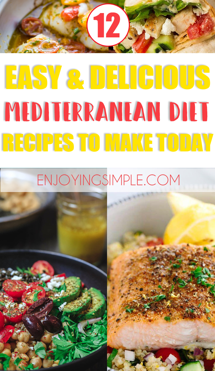 EASY DELICIOUS MEDITERRANEAN DIET FRIENDLY RECIPES