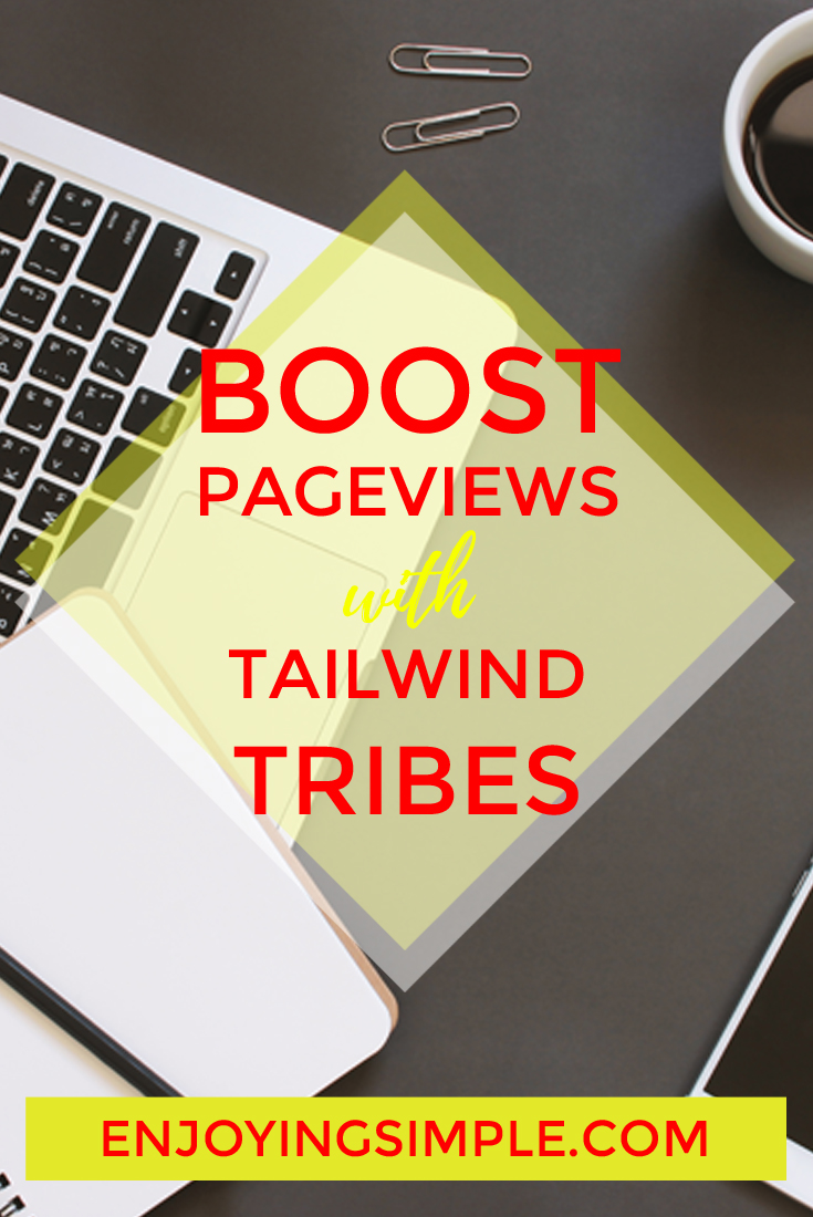 BOOST BLOG PAGEVIEWS WITH TAILWIND TRIBES
