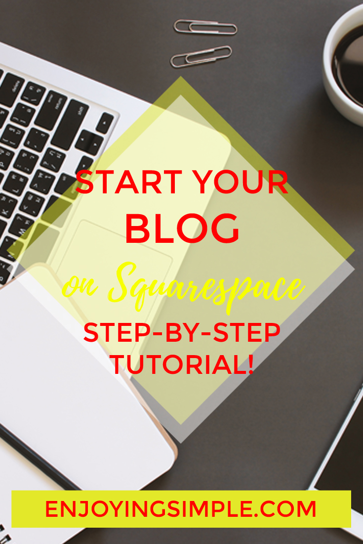 START BLOG SQUARESPACE FAST