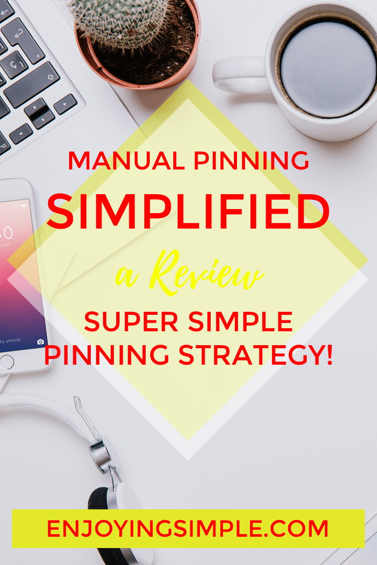 MANUAL PINNING SIMPLIFIED PINNING STRATEGY