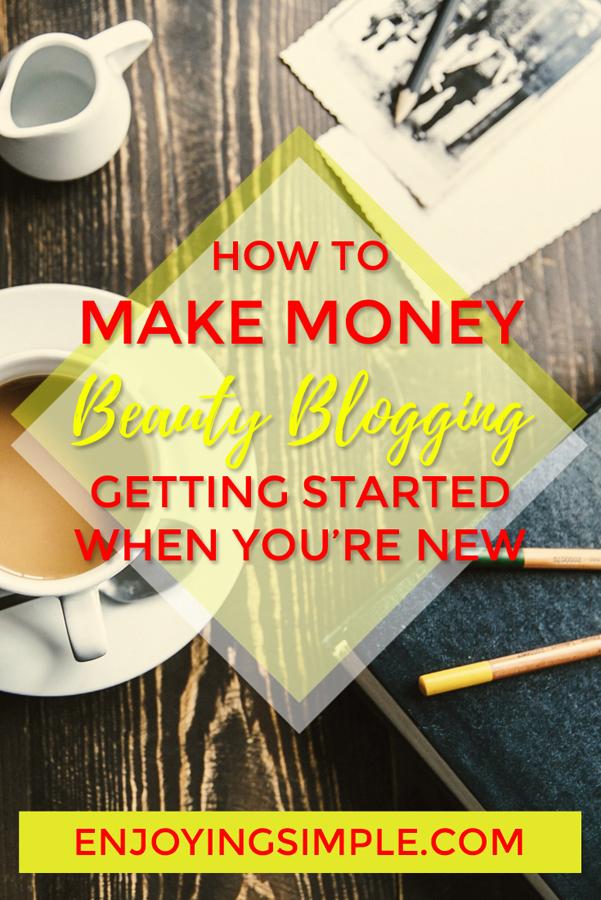 MAKING MONEY BEAUTY BLOGGING