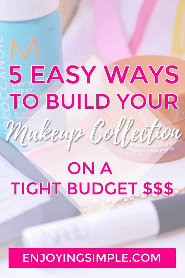 Easy Makeup Tips - Building a Makeup Collection on a Budget - Easy Ways to Start