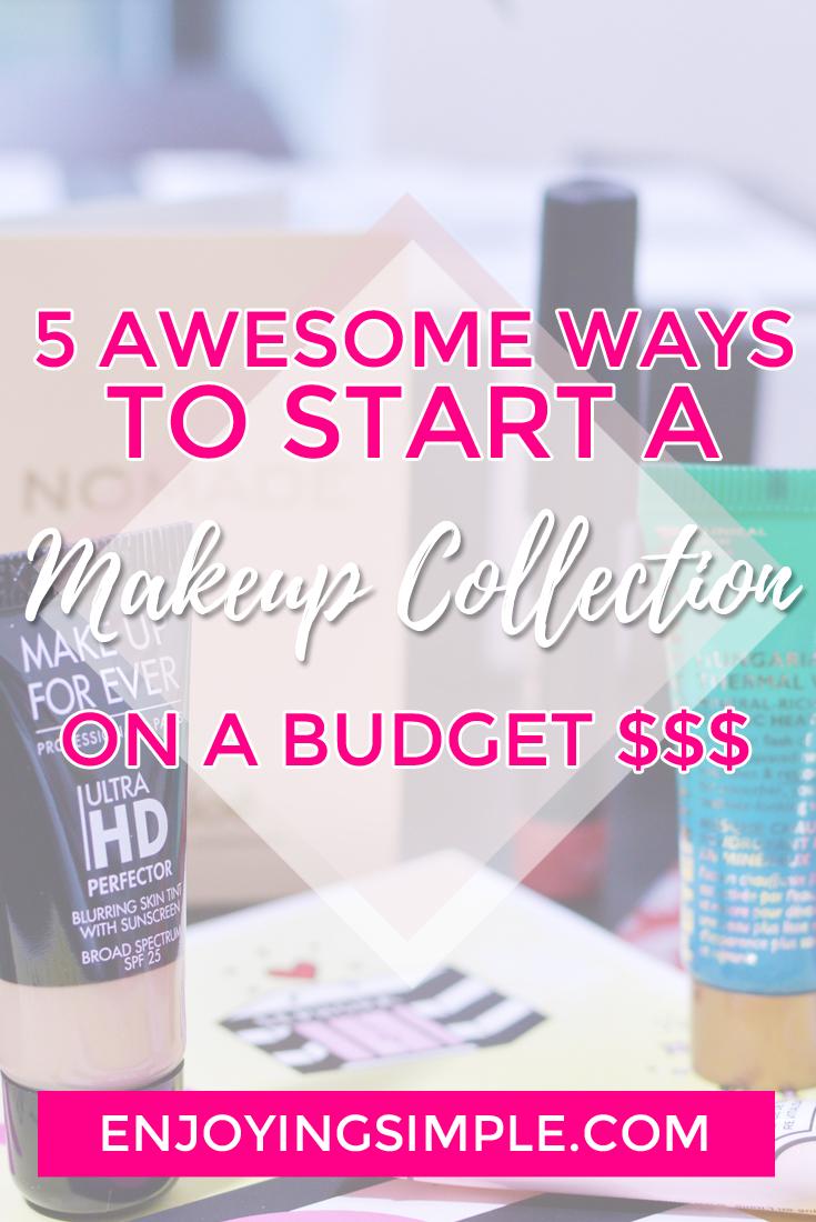 Makeup Tips - Building a Makeup Collection on a Budget