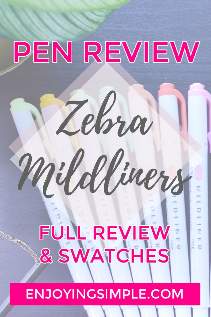 Pen Review- Zebra Mildliner Double Ended Highlighter