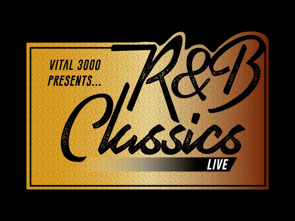 R&B CLASSICS LIVE (COMING SOON) -