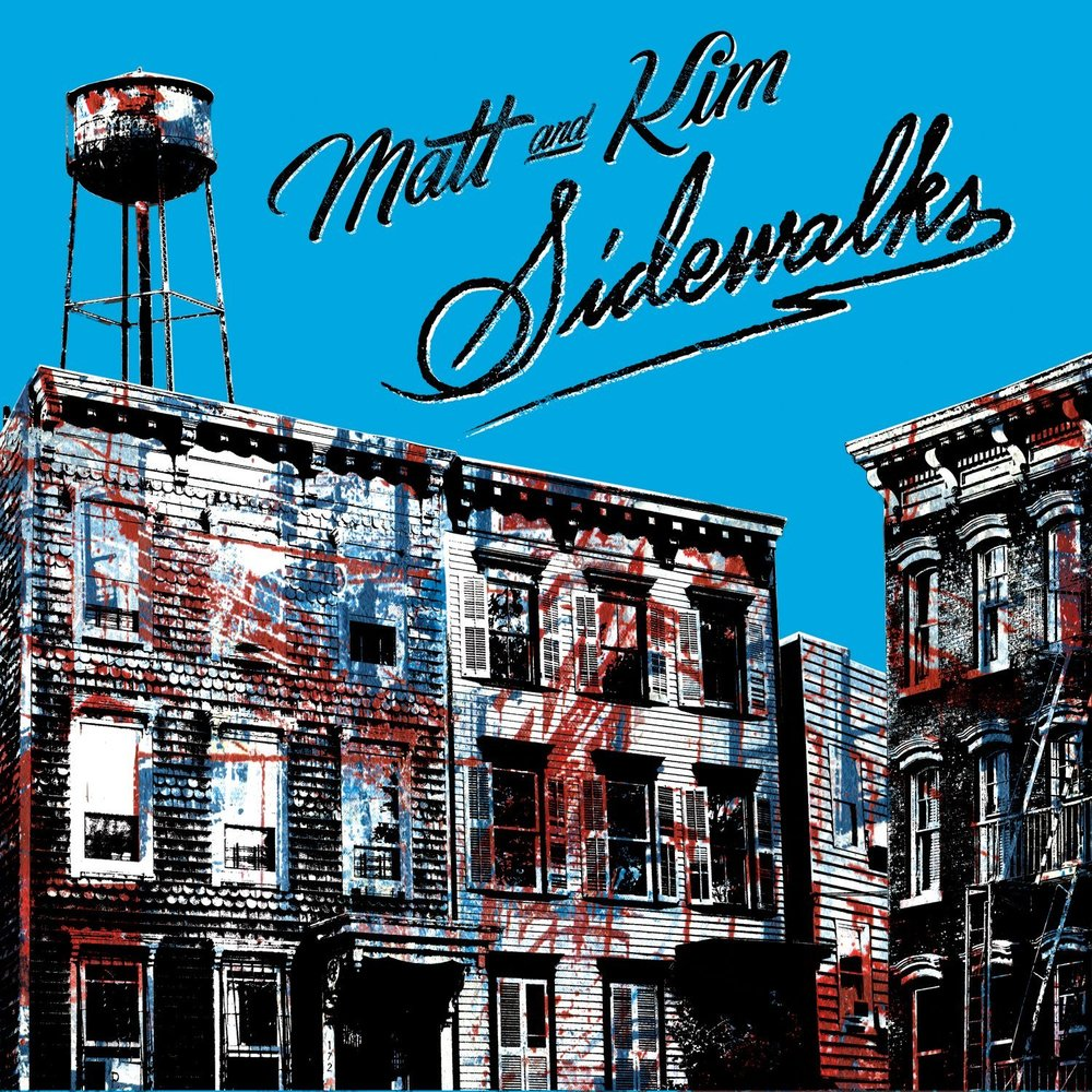 Sidewalks - matt and kim