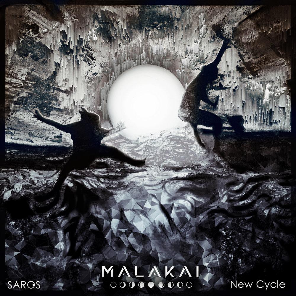 MALAKAI - Saros [New Cycle]