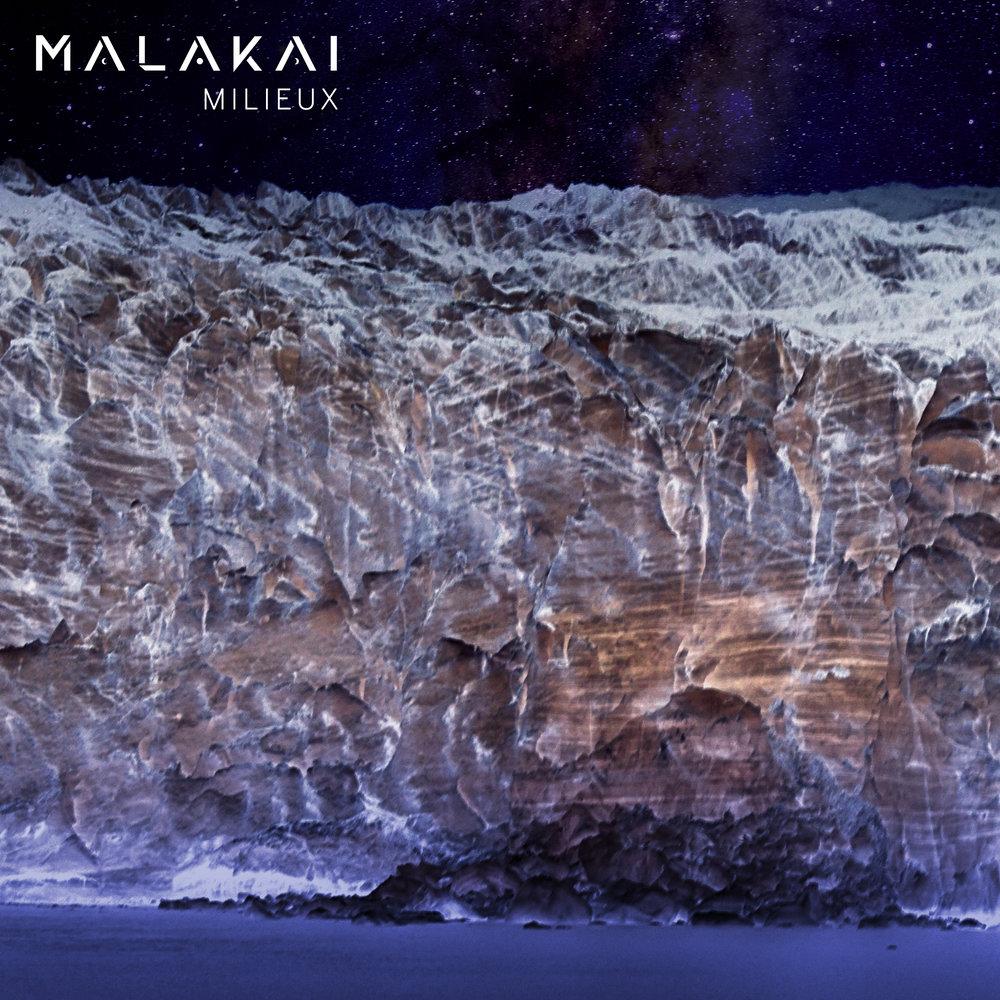MALAKAI - Milieux
