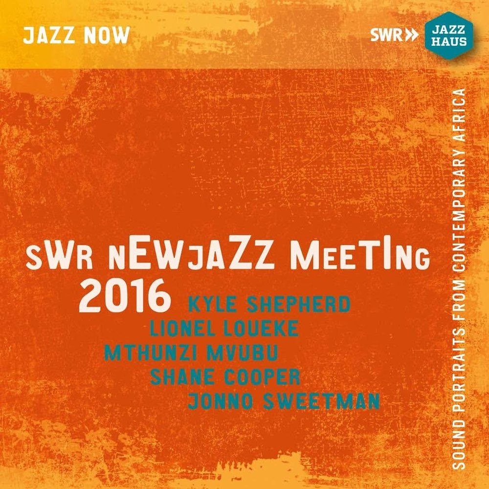 Swr new jazz meeting 2016 - This was recorded live over a handful of gigs in Germany in September 2016. To perform with Lionel Loueke was a dream come true. The Kyle Shepherd trio feat Mthunzi Mvubu were elevated to new places and the music speaks for itself.