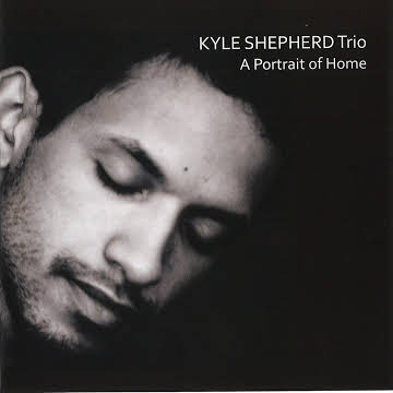 Kyle Shepherd trio-a portrait of home - This was one of the 1st gigs we did as a trio back in 2011. Kyle decided quite a while after it was recorded to release it. It was a special concert and therefore a special album.