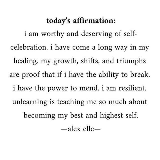 My everyday affirmation. I'm learning self-compassion and learning to listen to my highest self ✨ - @alex_elle #becoming