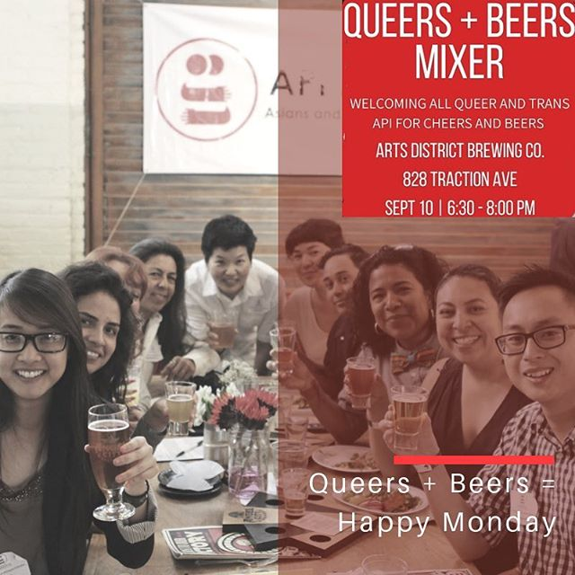 Queers + Beers = Happy Monday!! 🌈❤️🎉🍺🍻On Monday Sept. 10th, let's share a drink (or two) and some laughs while supporting API Equality-LA to thrive! Buy tickets here: bit.ly/QueersandBeers