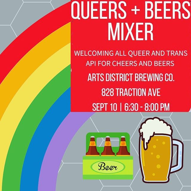 Tonight, we drink!! 🍻🌈🍺✊🏽Join us at our Queers + Beers Mixer to make friends and support API Equality-LA to thrive!  Food is provided on a first-come, first-serve basis at 6:30 PM. Drinks can be purchased at the bar. Allies are welcome to attend, but a reminder that this is a space primarily for QTAPIs (Queer Trans Asian Pacific Islanders). Learn more and buy tickets here: bit.ly/QueersandBeers