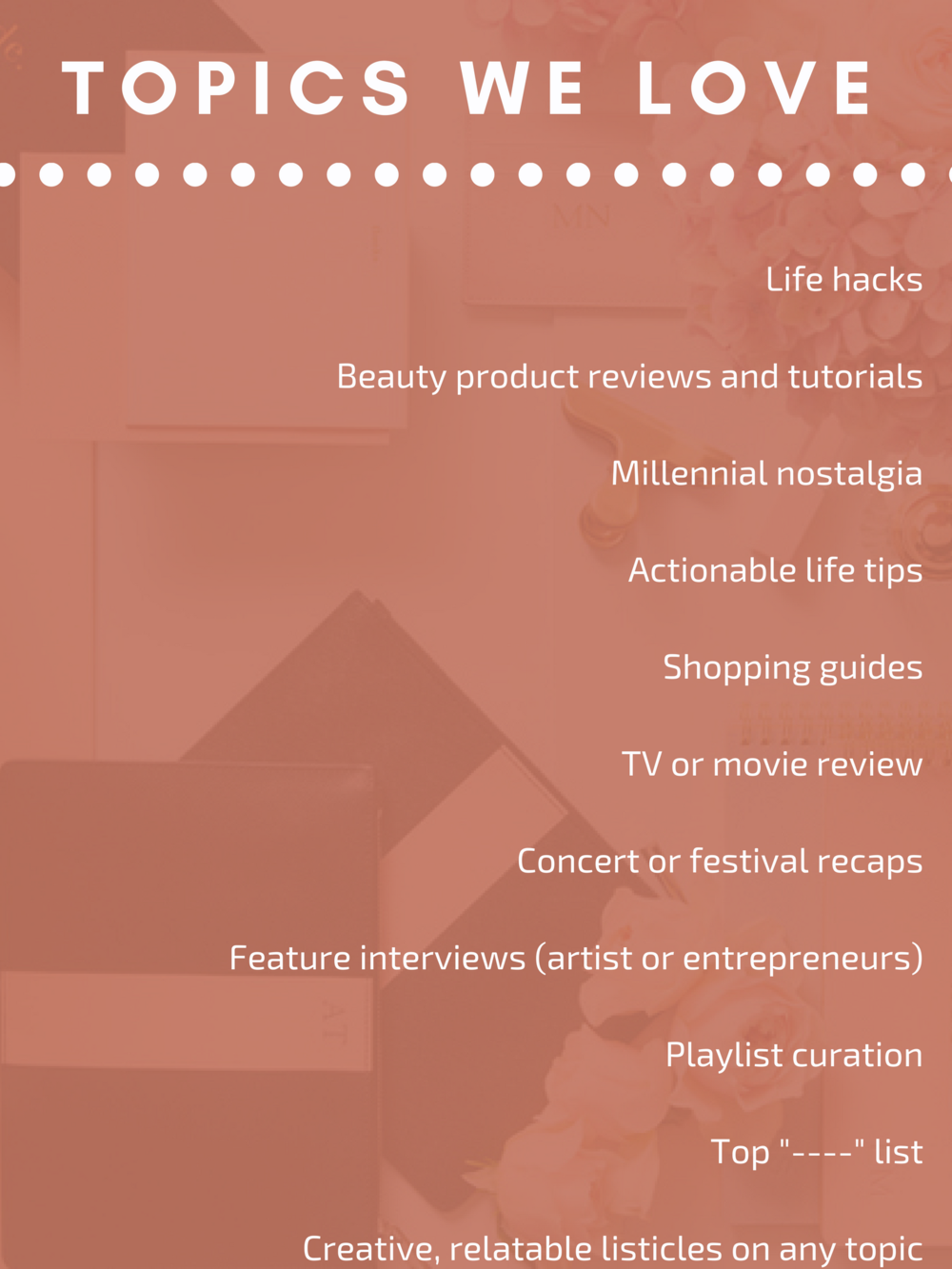Life hacksBeauty product reviews and tutorialsMillennial nostalgiaActionable life tipsShopping guidesTV or movie reviewConce (3).png