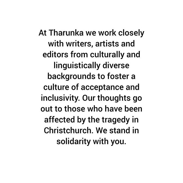 At Tharunka we work closely with writers, artists and editors from culturally and linguistically diverse backgrounds to foster a culture of acceptance and inclusivity. Our thoughts go out to those who have been affected by the tragedy in #Christchurch. We stand in #solidarity with you #theyareus