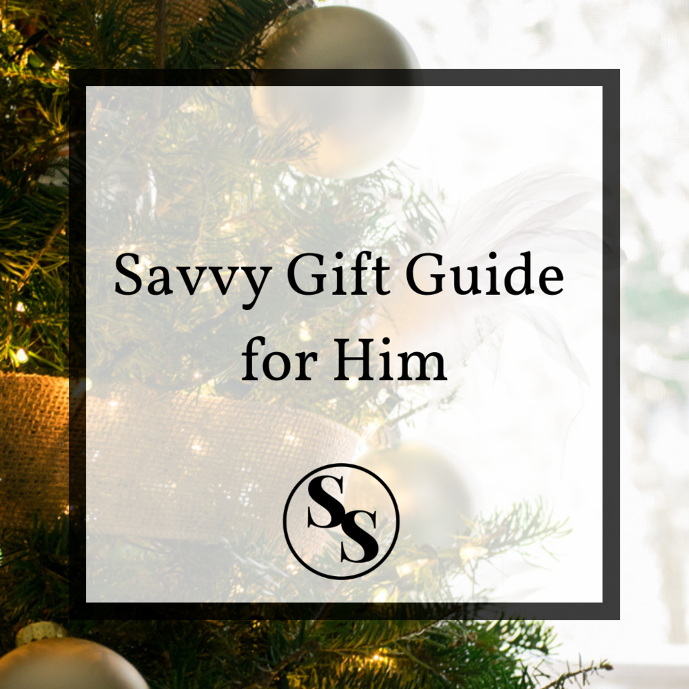 savvy-gift-guide-for-him.png