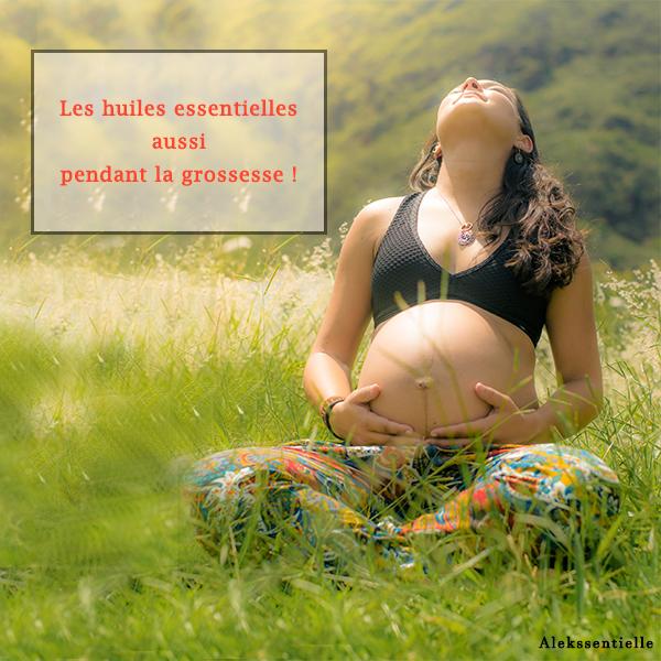 Quelles huiles essentielles pendant la grossesse ?