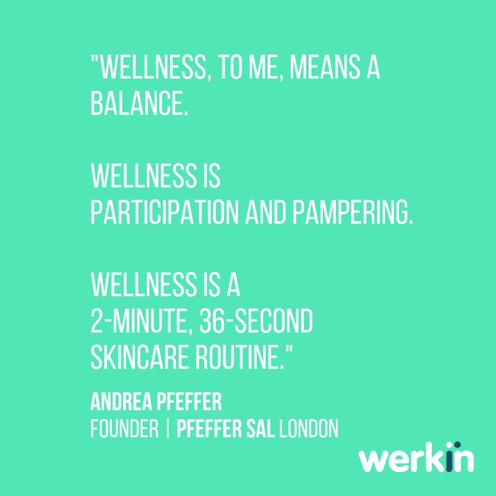 Copy of Wellness to me means a balance. Wellness is participation and pampering. Wellness is a two-minute 36-second skincare routine.png