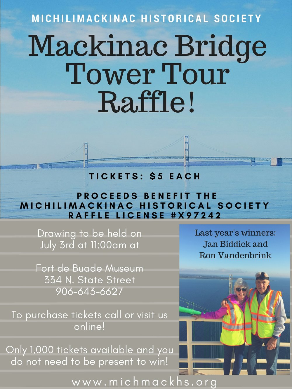 Have you ever wondered what it would be like to be at the top of the Mackinac Bridge?!? Buy a Mackinac Bridge Tower Tour Raffle Ticket and experience the top of the Bridge firsthand! We are only selling 1,000 tickets so get yours before they are gone! Tickets can be purchased by coming in to the Historical Society, purchasing tickets over the phone at 906-643-6627 or by going to the Shop tab at the top of the page.