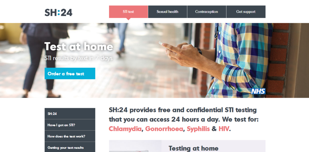 SH:24 - SH:24 is a free online sexual health service in partnership with the NHS and provides information, advice and STI testing kits 24h a day.