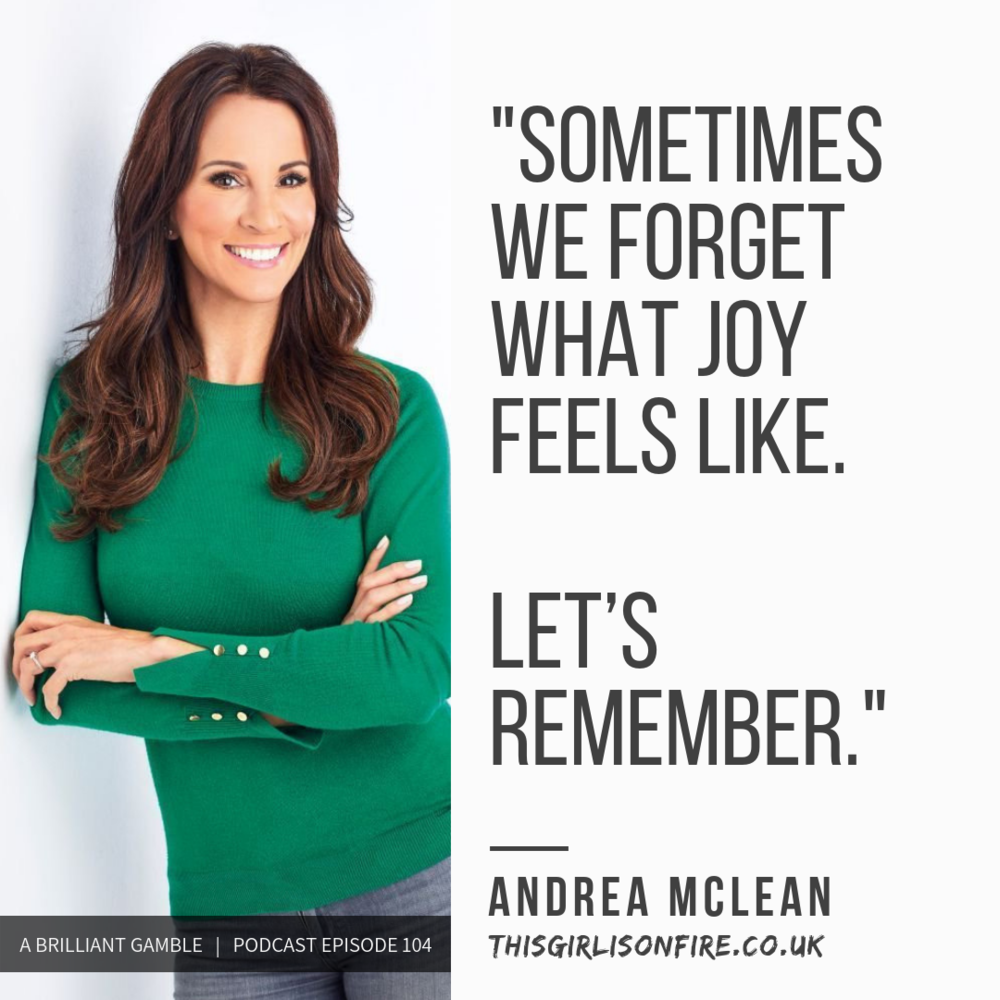 Ep: 104  Confessions of a Menopausal Woman, with Andrea McLean, Television Personality