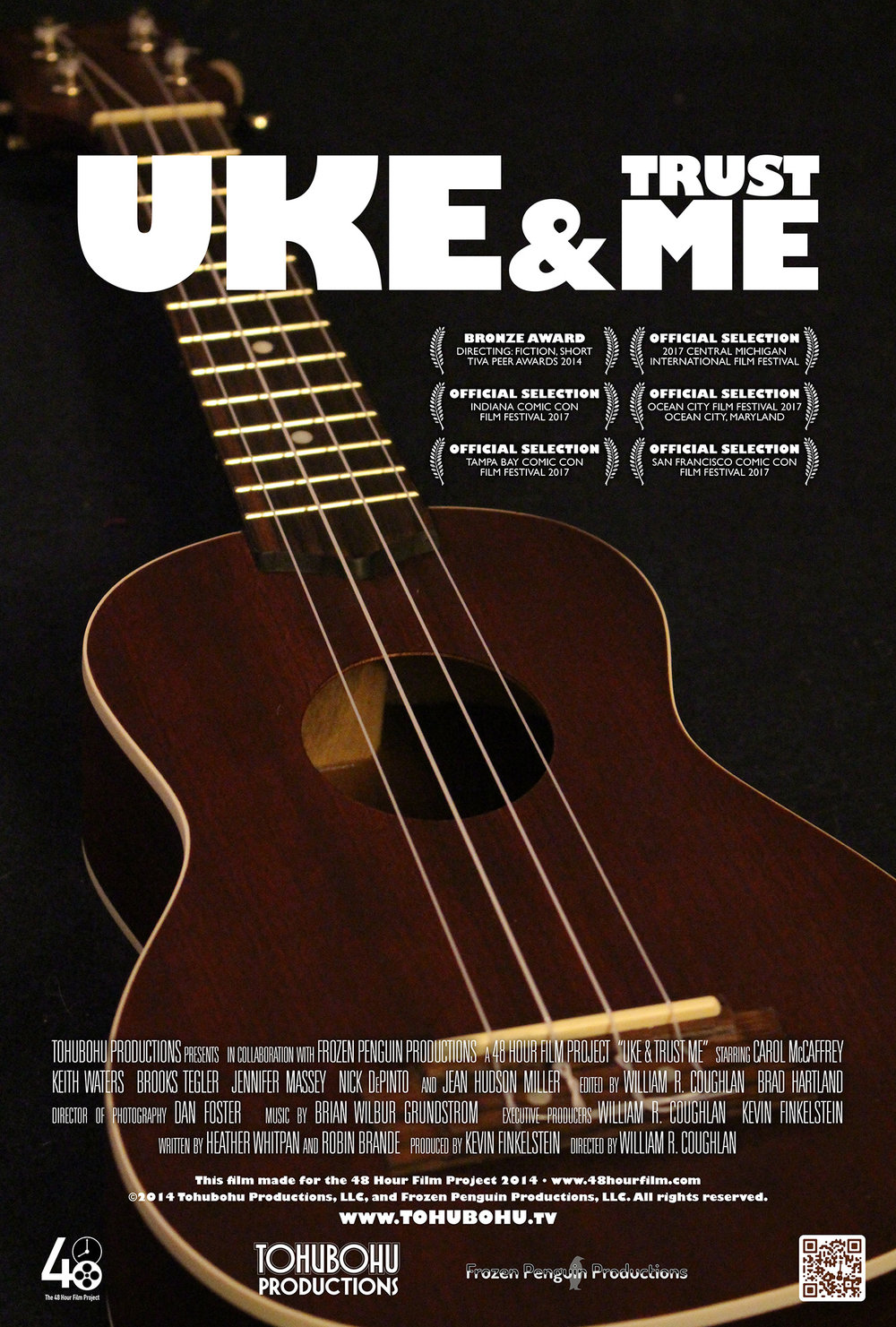 "Uke & Trust Me - 2014 · 5:22 · written by Heather Whitpan and Robin Brande · produced by Kevin Finkelstein · directed by William R. CoughlanA couple on their way to a vacation destination is feeling apathetic about their plans (and possibly each other), when they unexpectedly encounter an unusual trio of ukulele players on their way to a wedding gig.Tohubohu joined forces with Frozen Penguin Productions to create ""Uke & Trust Me"" — a comedic take on the ""road movie"" genre — for the 2014 48 Hour Film Project. The film was created entirely between May 2nd through the 4th, 2014, and premiered at the AFI Silver Theatre on Saturday, May 10th."