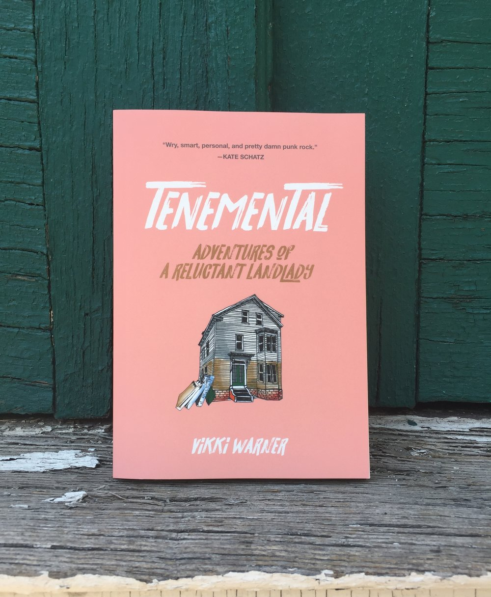 TENEMENTAL: Adventures of a Reluctant Landlady - //////////  Now available  from   /////////////////  //////////  the   F E M I N I S T   P R E S S  ///////
