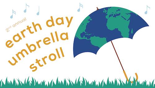 Earth Day Umbrella Stroll_Banner_03-19-19.jpg