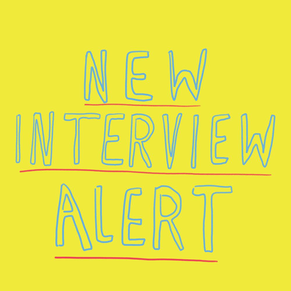 new interview alert.jpg