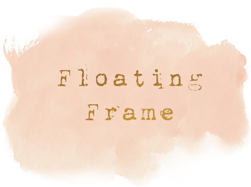FloatingFramesTitle.jpg