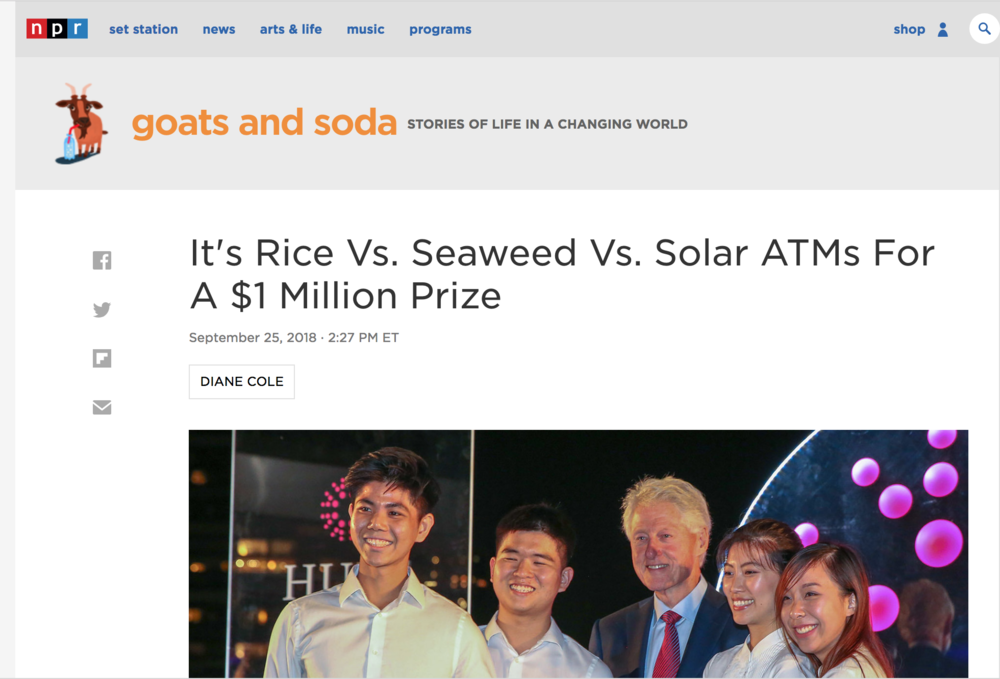 "NATIONAL PUBLIC RADIO SPOTLIGHT   Following the 2018 Hult Prize Global Finals, Phyta was mentioned in an NPR story entitled: "" It's Rice Vs. Seaweed Vs. Solar ATMs For A $1 Million Prize. "" Our team is absolutely thrilled to have been recognized by such a well-known organization in conjunction with our friends, mentors, and fellow innovators!"
