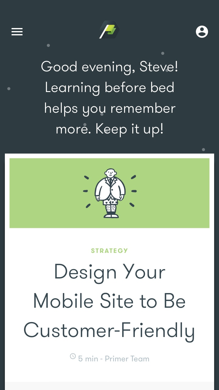 """The app had zero to little personalization, but we were not ready for a huge technical lift, so we created """"personal moments"""" like greeting, and encouraging you at the time of day you're doing lessons."""