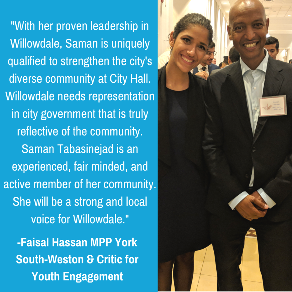 Saman Tabasinejad believes that leadership for a better representation that includes empowering citizens with education, cultivating new awareness of community issues, and providing a fresh outlook on how we can all .png