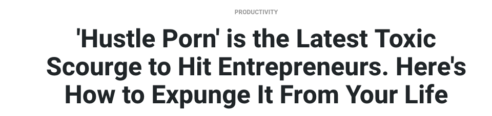 Hustle Porn is toxic.png