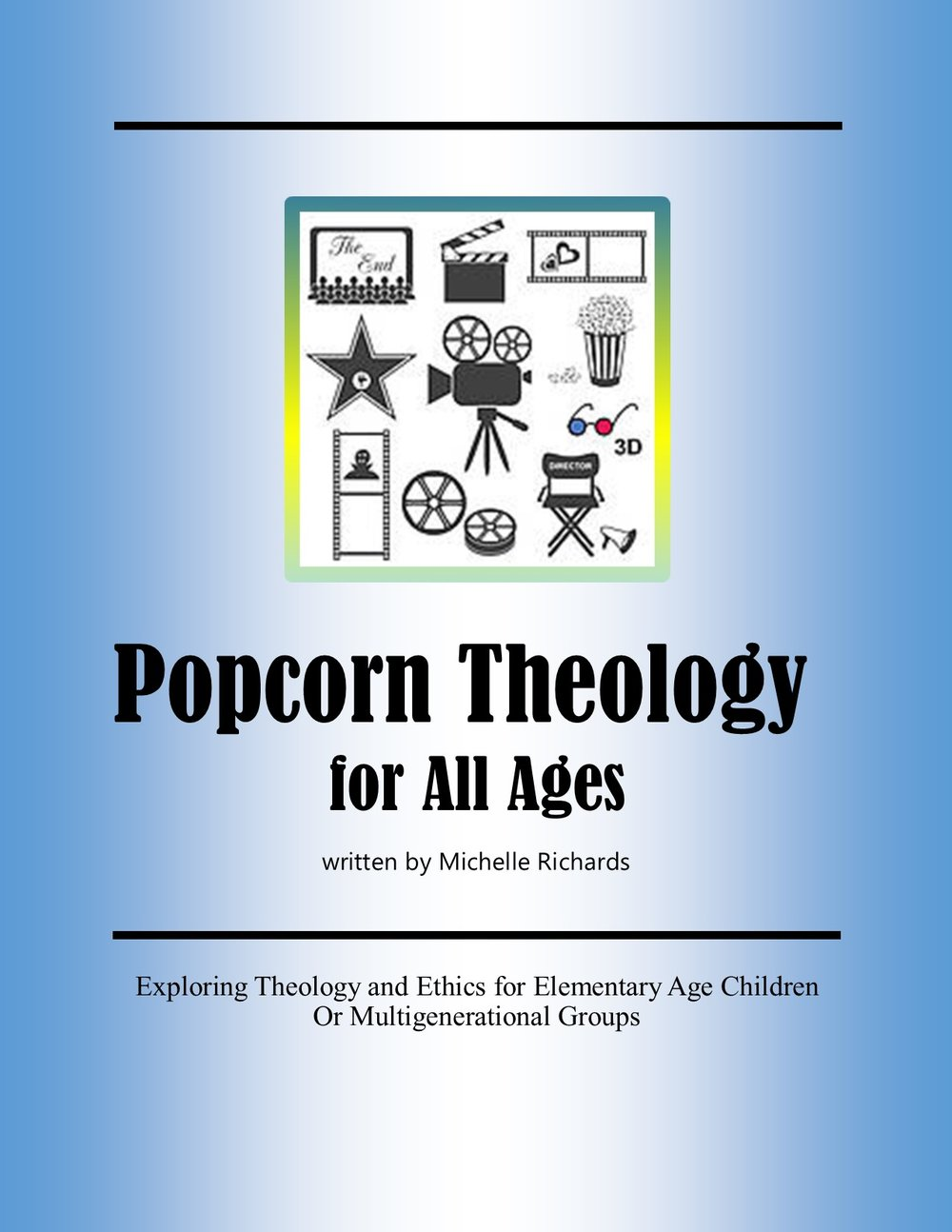 Now Available:       Popcorn Theology for All Ages - Popcorn Theology designed for elementary age children and multigenerational groups. Using primarily G-rated movies (with some PG movies) as excerpts makes this curriculum accessible for all audiences. With age-appropriate discussion questions and activities, this is great for religious education classes or multigenerational family groups.
