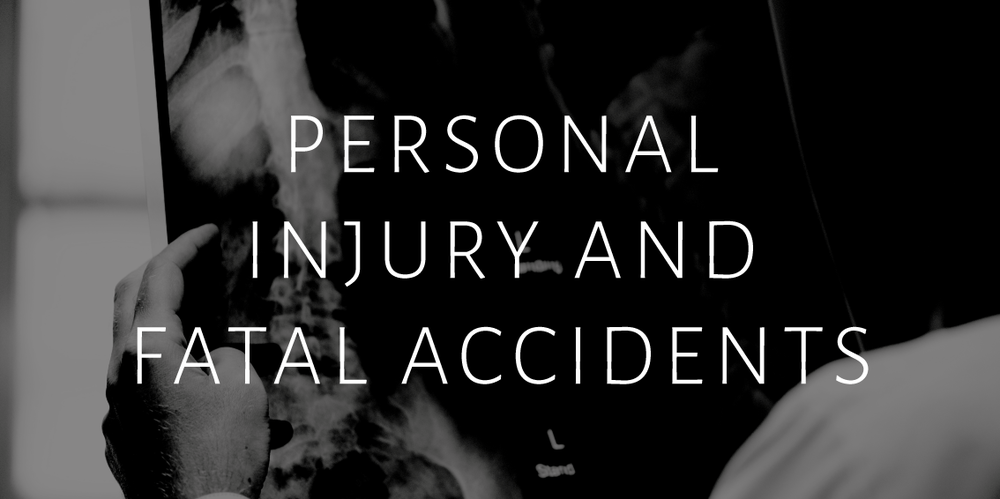 Personal Injury and fatal accidents