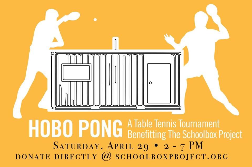 HOBO PONG: A Table Tenis Tournament Benefitting The Schoolbox Project 4/29/17 @ Handline Sebatsopol, CA