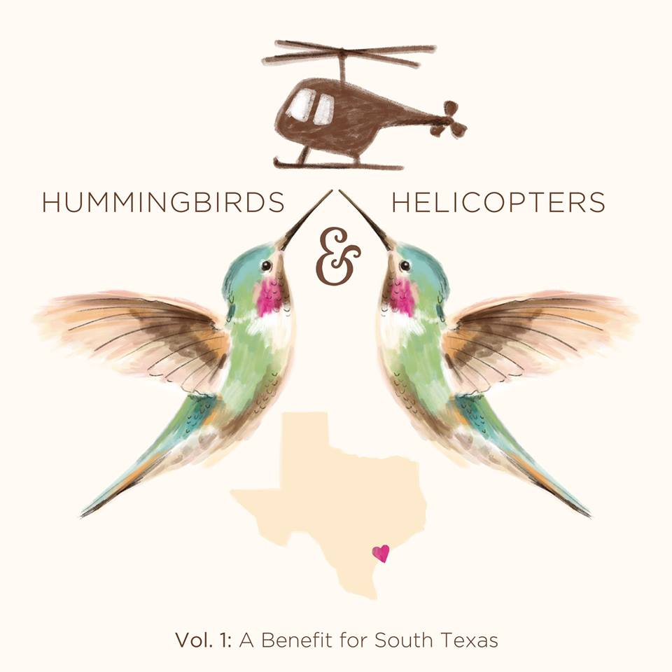 All proceeds of the NEW Hummingbirds & Helicopters, Vol 1: A Benefit for South Texas album (coming out April 6th) will be donated to The Schoolbox Project to support trauma-informed work with children in the Gulf Coast region. Album launches April 6, 2017. Pre-Order today!  Apple Music  //  Amazon  //  Google Play