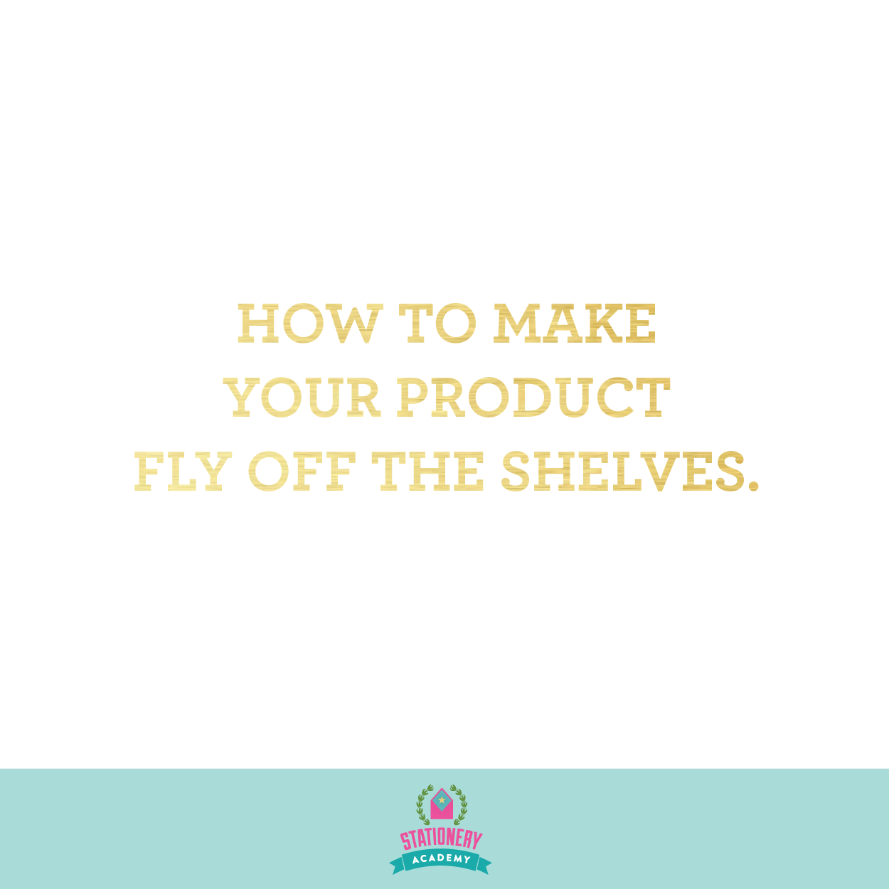 how-to-make-your-product-fly-off-the-shelves-etsy-stationery-academy-makers-creative-gifts-03