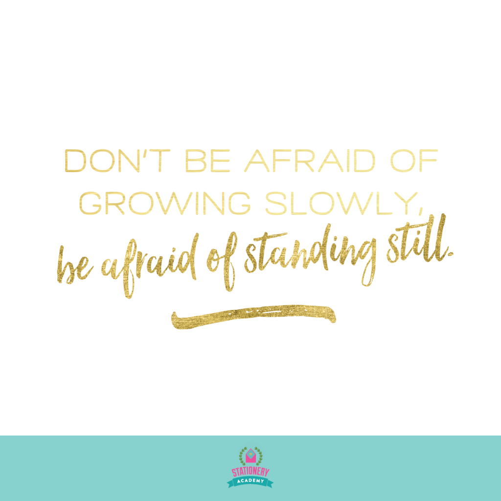 IG-quotes-standing-still-growing-slowly-stationery-academy-creative-business-owner-founder