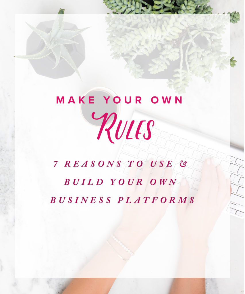 7-reasons-to-build-use-own-business-platforms-etsy-facebook-instagram-creative-founders-makers-artists-designers-stationery-conference-retreat-course-class-membership-community-05