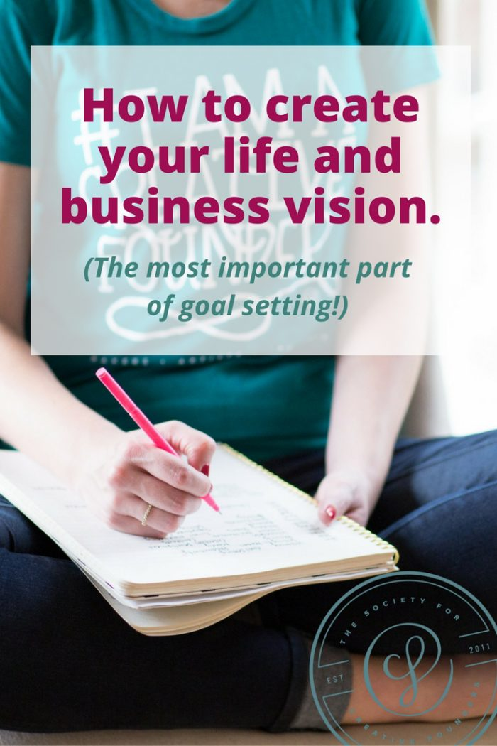 How to create a life and business vision for creative business owners and set goals