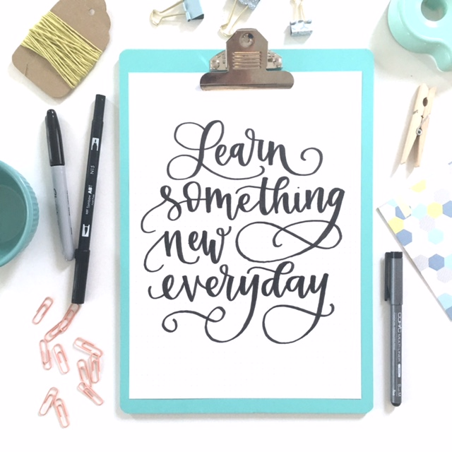 Learn Something New Everyday - Hand Lettering by Lisa Funk of Hand Lettered Design