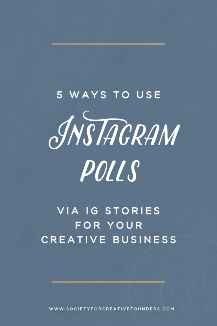 5 Ways to use Instagram Polls through Instagram Stories for your Creative Business