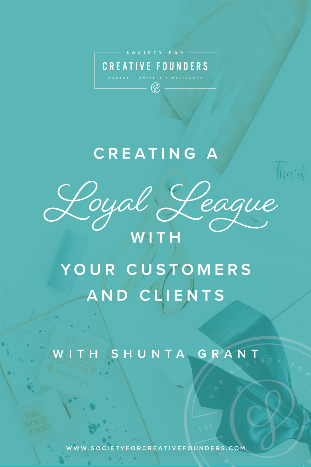 Creating a Loyalty League with your Customers and Clients by Shunta Grant