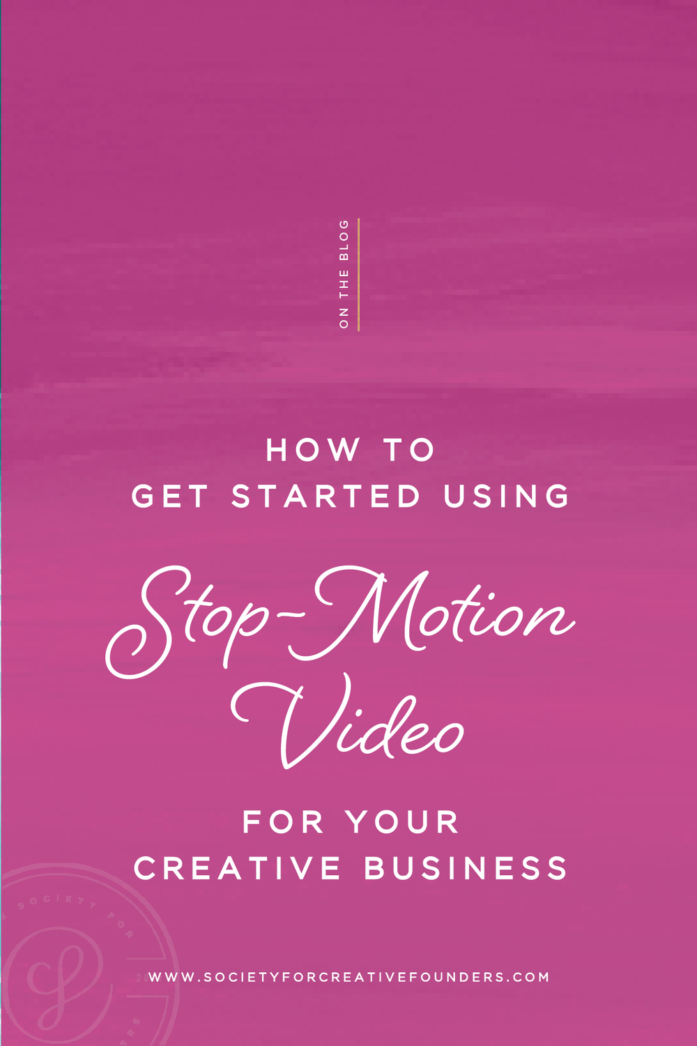 How to get started using stop-motion video for your creative business - Society for Creative Founders