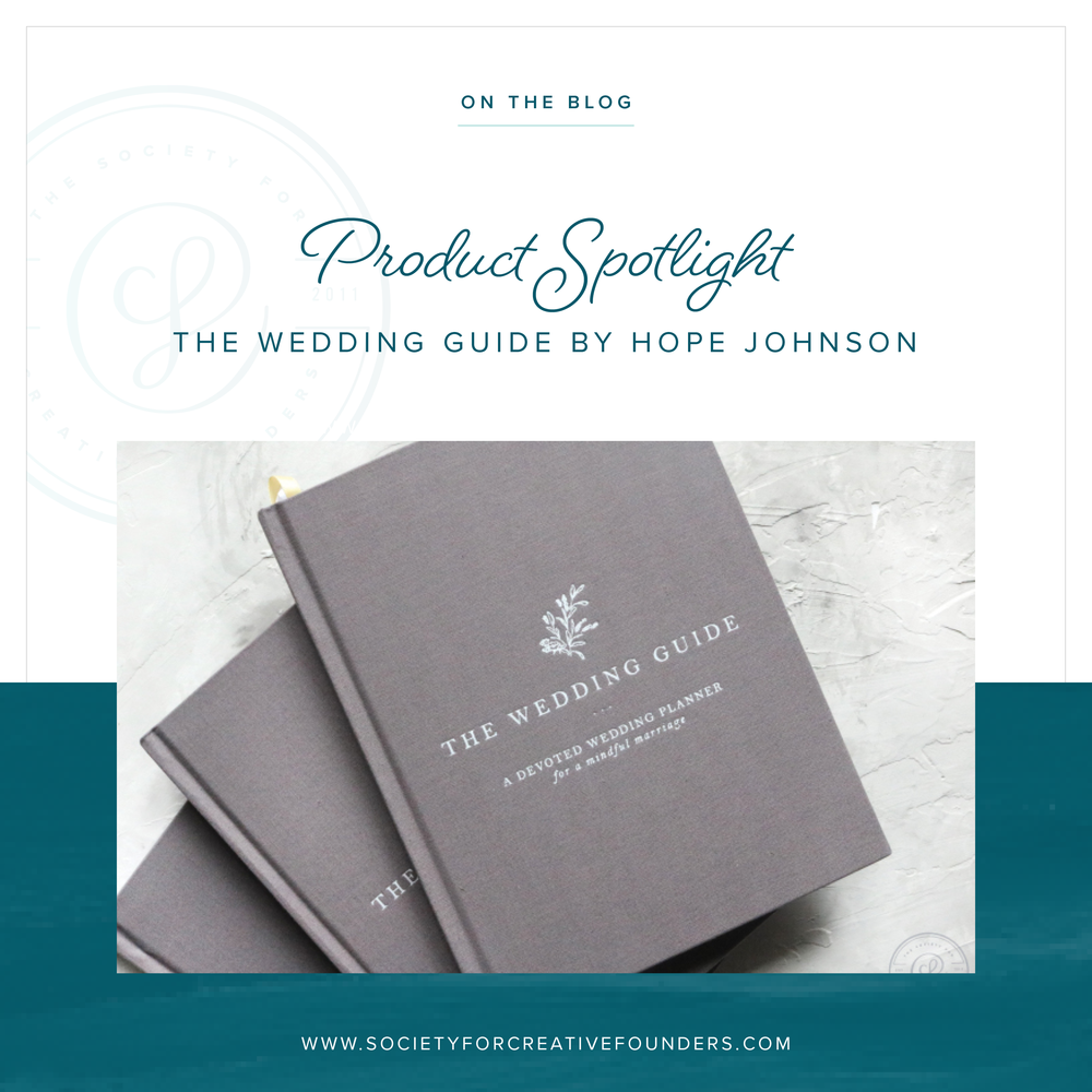 Product spotlight the wedding guide by hope johnson of the little product spotlight the wedding guide by hope johnson of the little blue chair society for creative founders junglespirit Images