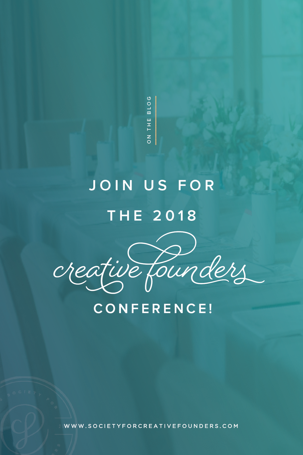 Creative Founders Conference - Join us April 15-18, 2018!