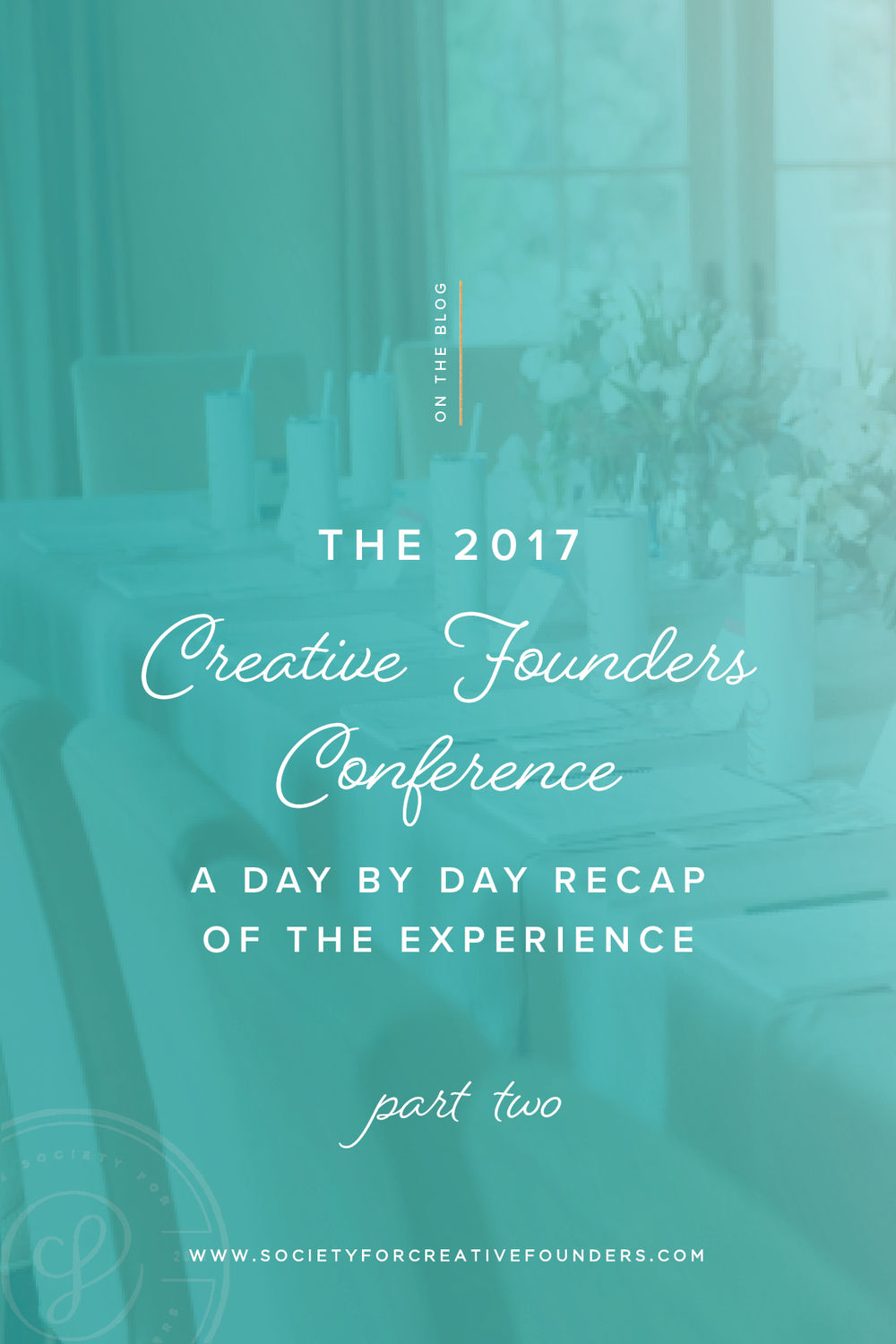 Society for Creative Founders 2017 Conference Recap - Day 2